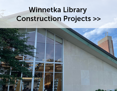 Picture of Winnetka Library links to page about Library Construction Projects